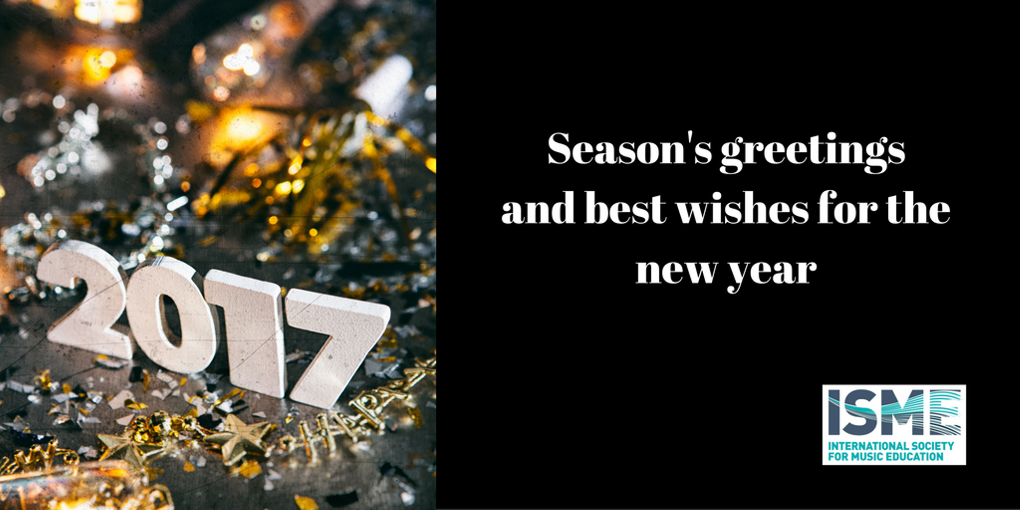 Message from the ISME President, Lee Higgins: season's greetings and best wishes for the new year