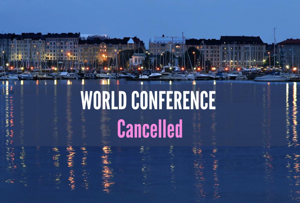 Helsinki wharf at night with words World Conference cancelled