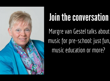 Margre van Gestel is a guest blogger talking about music for pre school