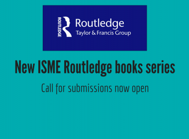 ISME Routledge new books series call for submissions now open